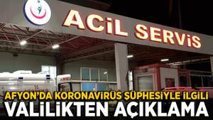 Afyon'da koronavirüs şüphesiyle ilgili valilikten açıklama