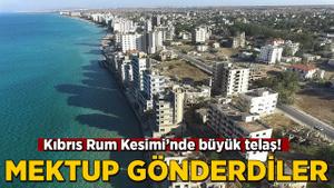 """Kıbrıs Rum Kesimi'nde """"Kapalı Maraş"""" telaşı! Mektup gönderdiler"""