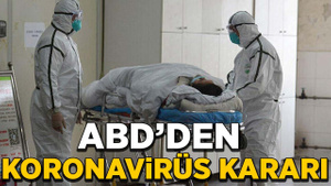ABD'de koronavirüs endişesi!