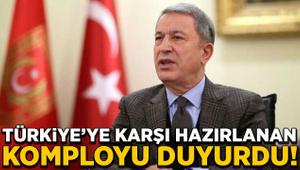 Hulusi Akar Türkiye'ye karşı hazırlanan komployu duyurdu!