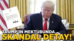 Trump'ın mektubunda skandal detay