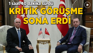 Cumhurbaşkanı Erdoğan'ın Mike Pence ile görüşmesi sona erdi