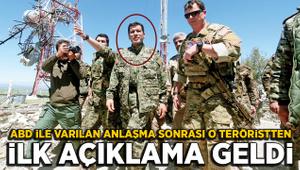ABD ile varılan anlaşma sonrası YPG'li teröristbaşından ilk açıklama