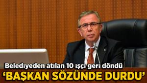 Ankara Büyükşehir Belediyesi'nden atılan 10 işçi geri döndü