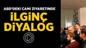 Erdoğan'ın ABD'deki cami ziyaretinde ilginç diyalog
