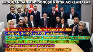 Erdoğan'dan ABD dönüşü kritik açıklamalar!