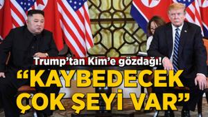 """Trump'tan Kim'e gözdağı! """"Kaybedecek çok şeyi var"""""""