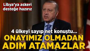 Cumhurbaşkanı Erdoğan: Onayımız olmadan adım atamazlar