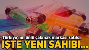 Türkiye'nin ünlü çakmak markası satıldı