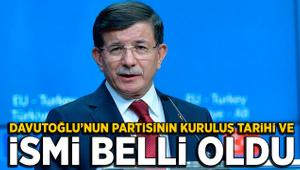 Davutoğlu'nun partisinin kuruluş tarihi ve ismi belli oldu