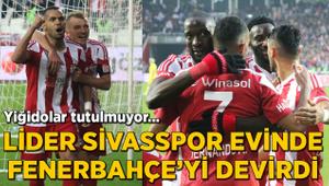 Yiğidolar tutulmuyor! Sivasspor Fenerbahçe'yi 3 golle geçti