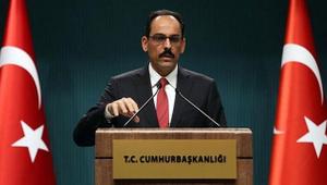 Cumhurbaşkanlığı Sözcüsü Kalın'dan Berlin Zirvesi açıklaması