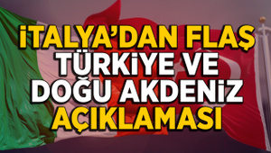 İtalya'dan flaş Türkiye açıklaması