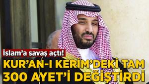 İslam'a savaş açtı! Kur'an-ı Kerim'deki tam 300 ayet'i değiştirdi