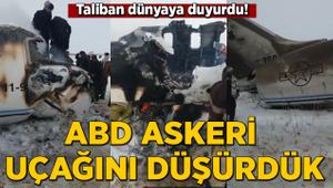 Taliban duyurdu: ABD askeri uçağını düşürdük
