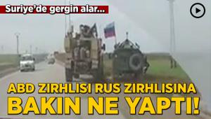 Suriye'de gergin anlar! ABD ve Rus askerleri karşı karşıya geldi
