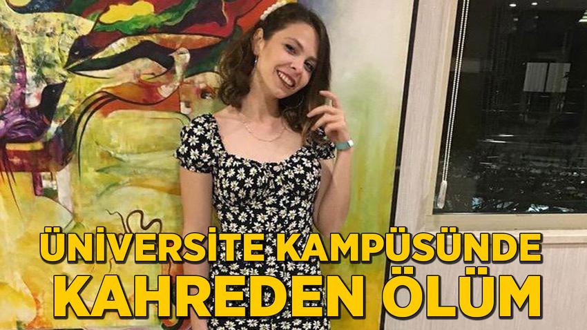 Üniversite kampüsünde kahreden ölüm