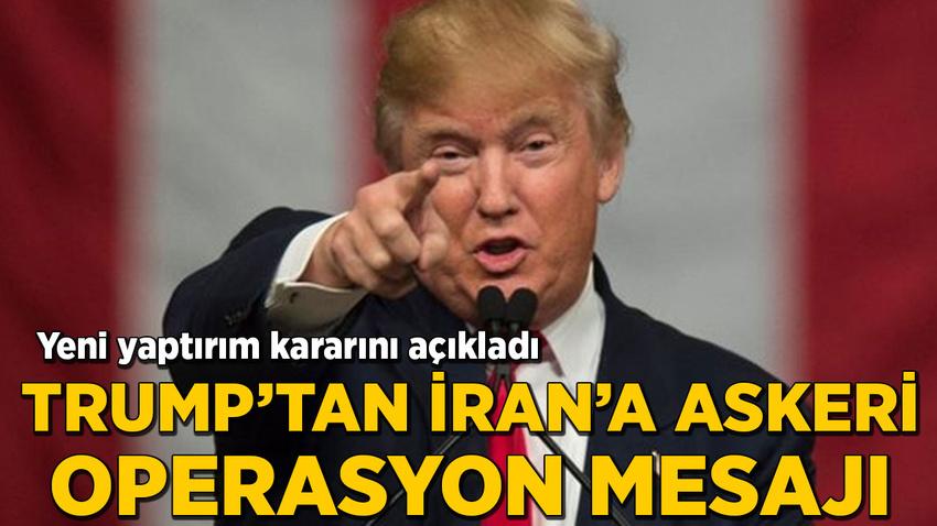 Trump'tan İran'a gözdağı: Her zaman hazırız