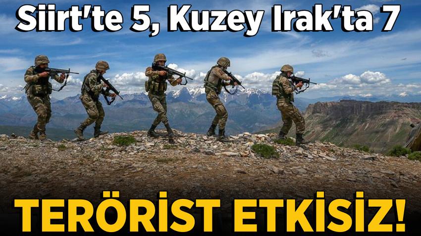 Siirt'te 5, Kuzey Irak'ta 7 terörist etkisiz!