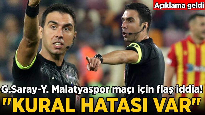 Yeni Malatyaspor - Galatasaray maçında kural hatası iddiası