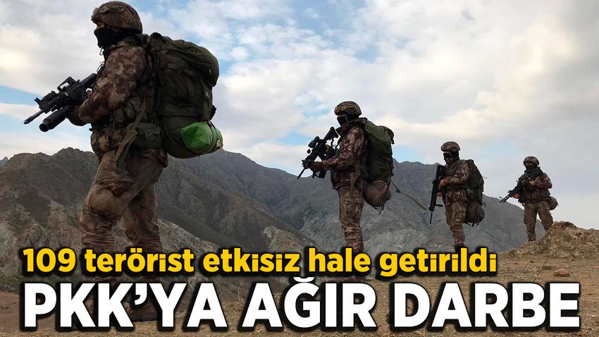 PKK'ya ağır darbe: 109 terörist etkisiz hale getirildi