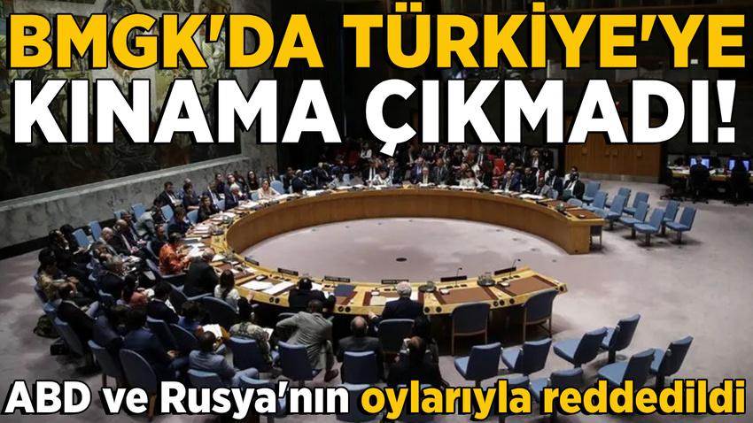 BMGK'da Türkiye'ye kınama oylaması!