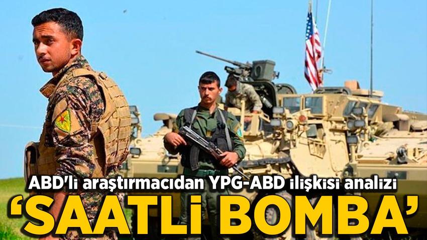 ABD'li araştırmacıdan YPG-ABD ilişkisine 'saatli bomba' benzetmesi