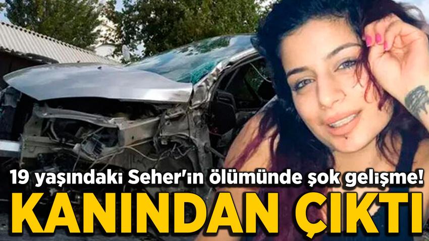 Seher Yemez'in ölümünde şok gelişme!