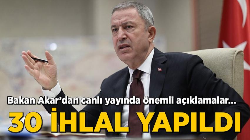 Milli Savunma Bakanı Hulusi Akar'dan canlı yayında önemli açıklamalar