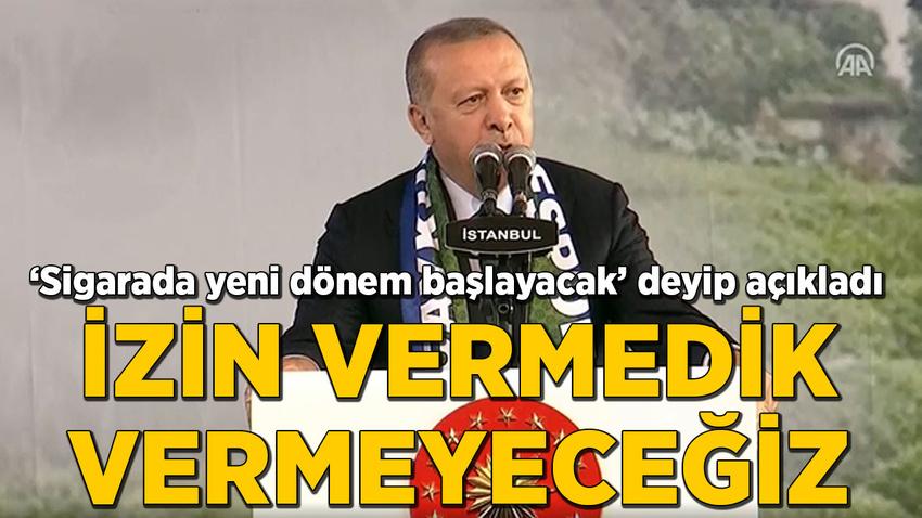 Cumhurbaşkanı Erdoğan: İzin vermek, vermeyeceğiz