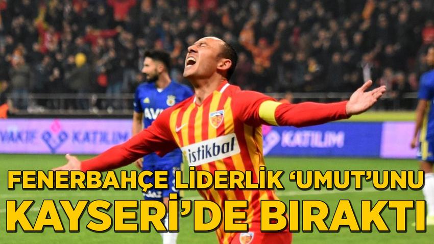 Fenerbahçe'ye Kayseri'de şok!