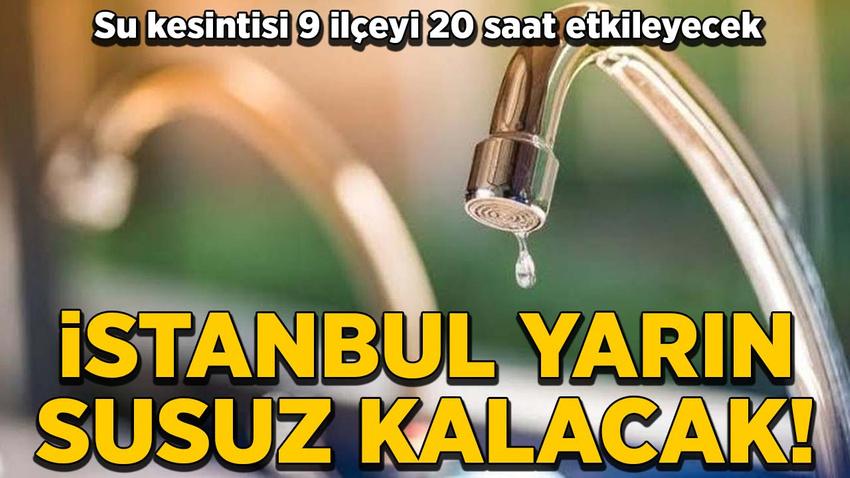 İSKİ'den 20 saatlik su kesintisi açıklaması! Hangi mahallelerde sular kesilecek?