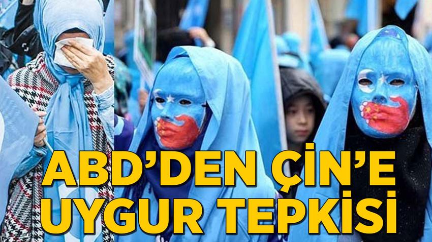 ABD'den Çin'e Uygur tepkisi