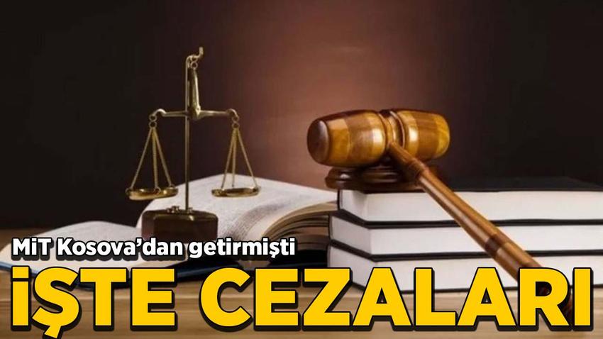 Kosova'da yakalanıp Türkiye'ye getirilen FETÖ'cülerin yargılandığı davada karar çıktı