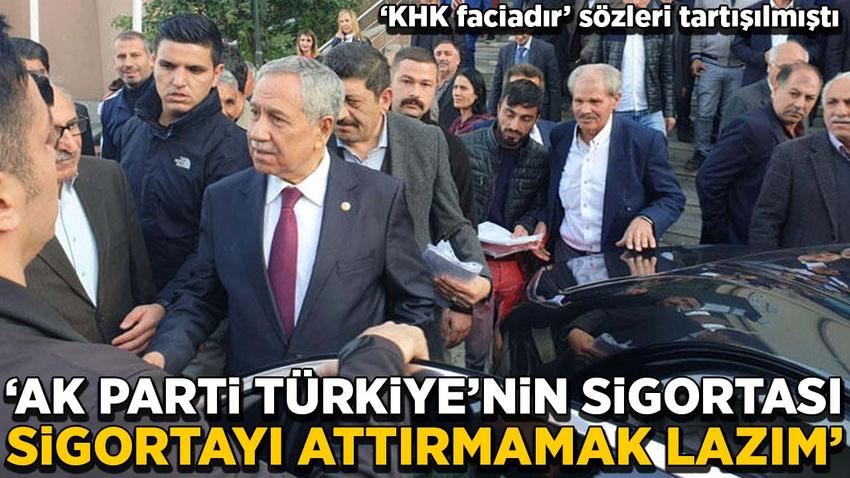 Arınç: AK Parti Türkiye'nin sigortası, sigortayı attırmamak lazım