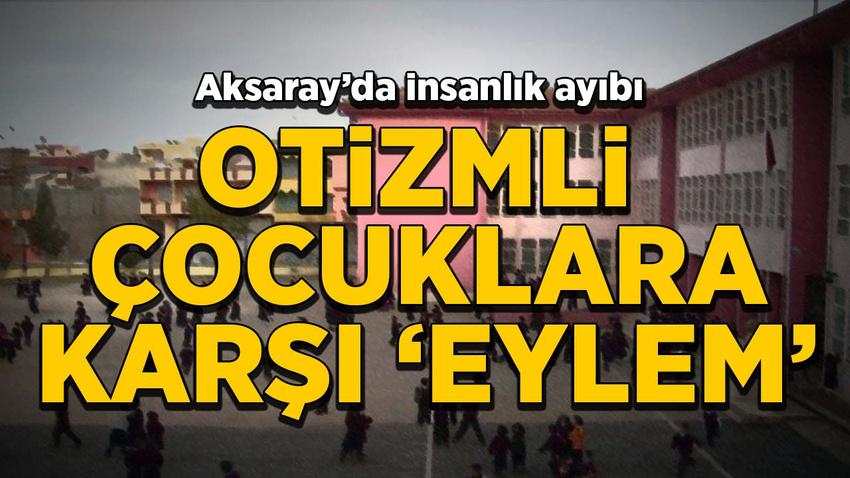 Aksaray'da insanlık ayıbı: Otizmli çocukları yuhaladılar