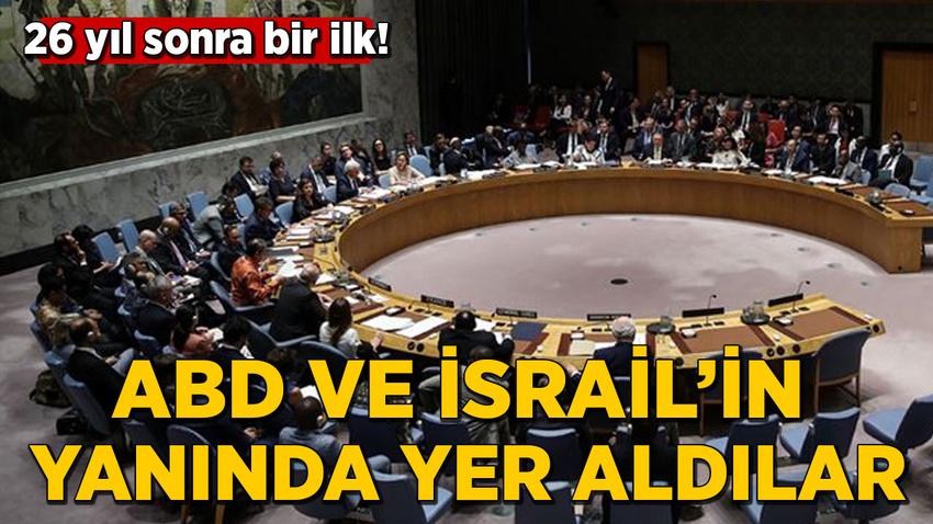 26 yıl sonra bir ilk! ABD ve İsrail'in yanında yer aldılar