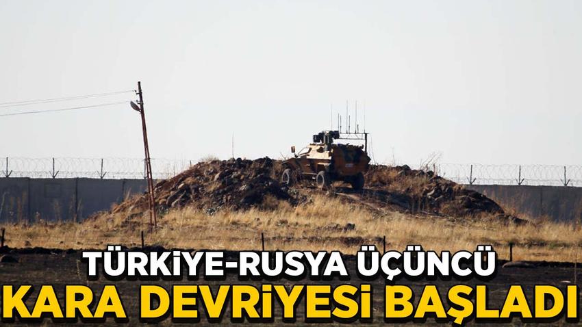 Türkiye-Rusya üçüncü kara devriyesi başladı
