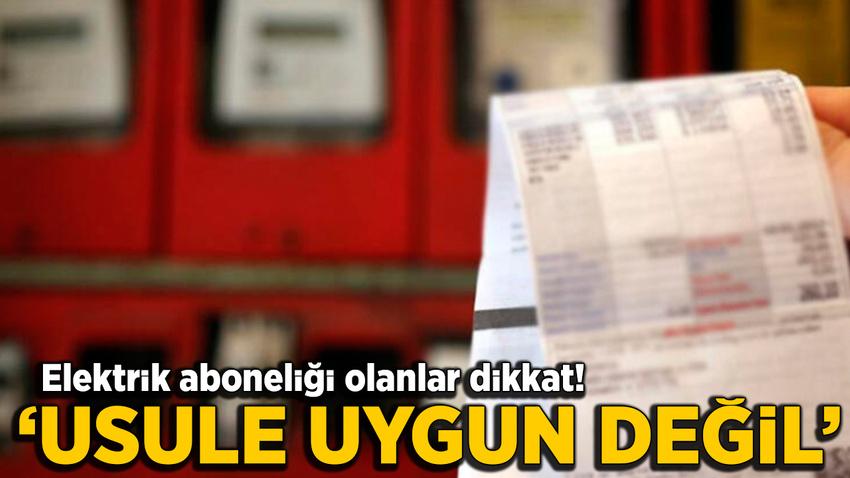 """KDK'den 5 bin liralık elektrik faturası için """"usulü uygun değil"""""""