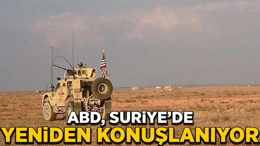 ABD, Suriye'de yeniden konuşlanıyor