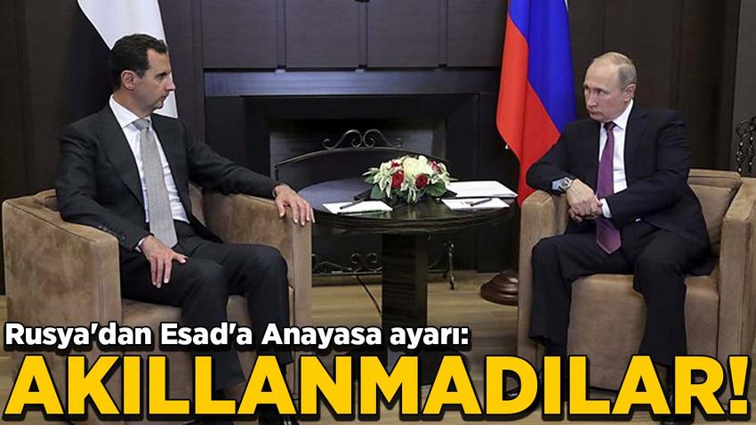 Rusya'dan Esad'a Anayasa ayarı: Akıllanmadılar!