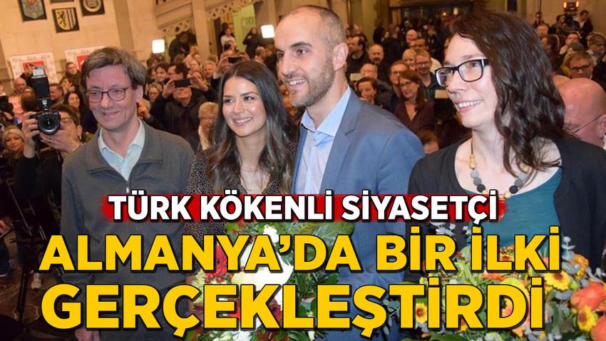Türk kökenli siyasetçi Almanya'da bir ilki gerçekleştirdi