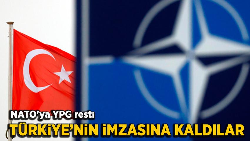 Türkiye'den NATO'ya YPG resti! Türkiye'nin imzasına kaldılar