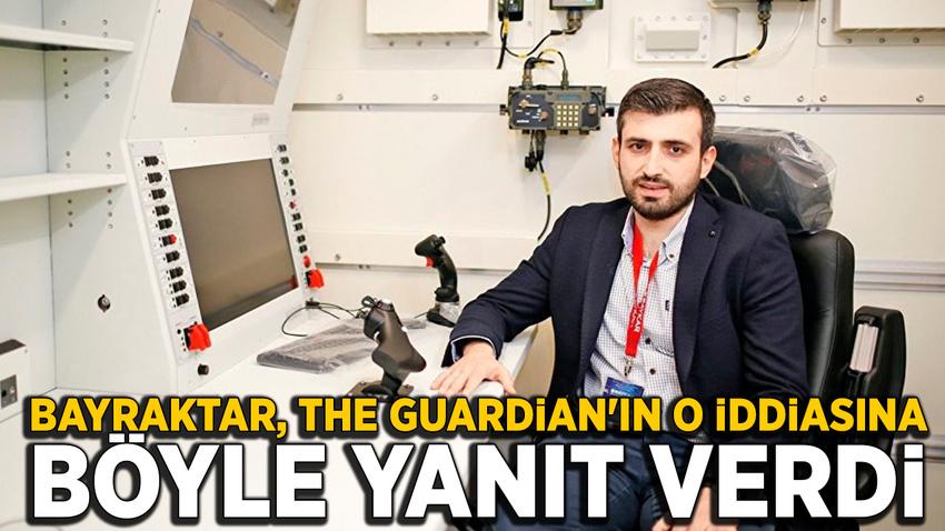 Bayraktar, The Guardian'ın iddialarına yanıt verdi