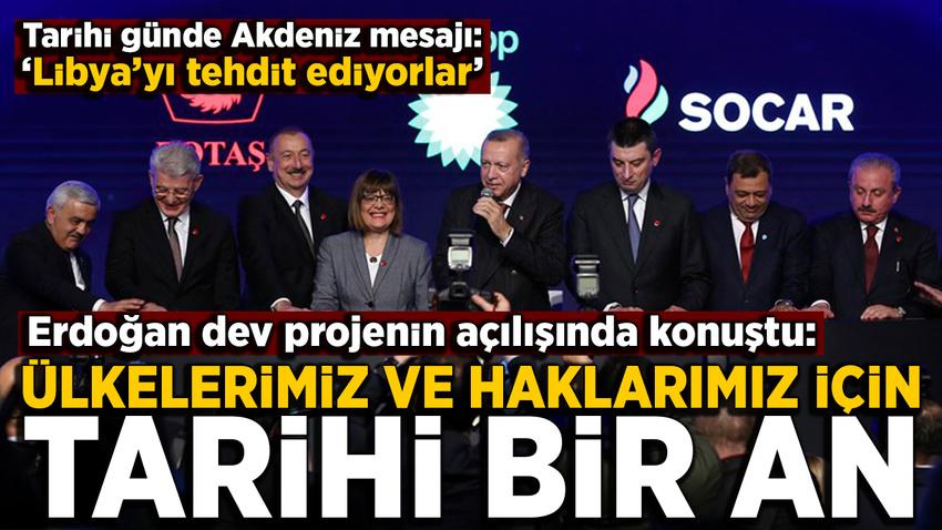 Erdoğan: TANAP, Türkiye-Azerbaycan köklü dostluğunun sembolüdür