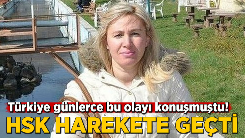 Türkiye günlerce bu olayı konuşmuştu! HSK inceleme başlattı