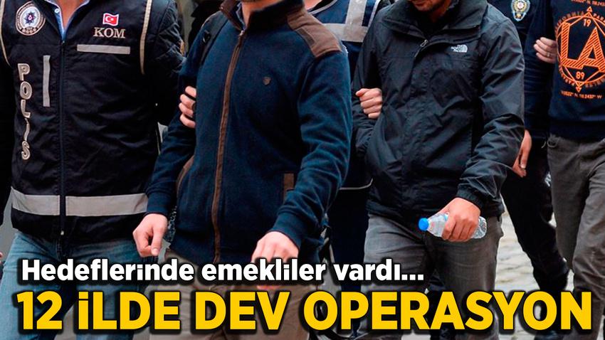Birçok kentte operasyon: 85 şüpheli hakkında yakalama kararı