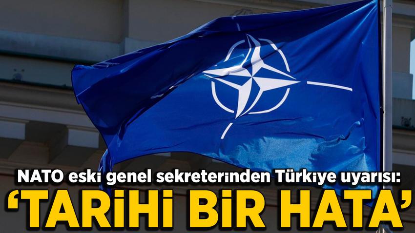 NATO eski Genel Sekreteri Rasmussen'den NATO'ya Türkiye uyarısı