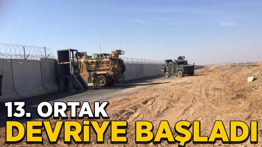 Rusya ve Türkiye'nin Suriye'deki 13. ortak devriyesi başladı