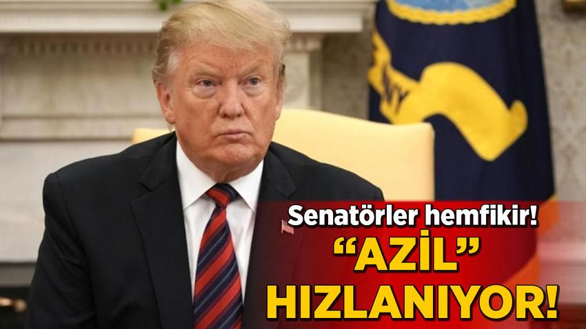Senatörler hemfikir! 'Azil' hızlanıyor!
